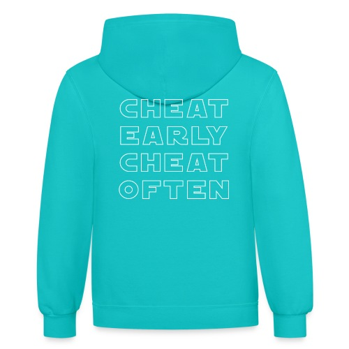 Early and Often - Contrast Hoodie