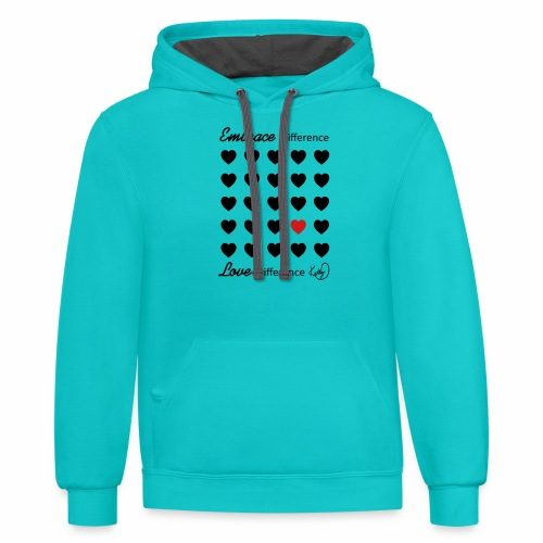 Embrace Difference, Love Difference - Contrast Hoodie