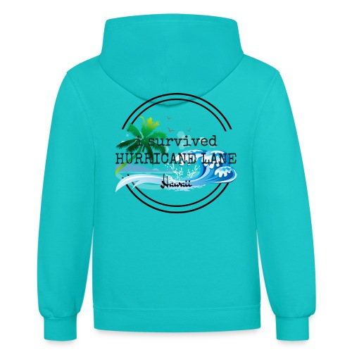 i survived HURRICANE LANE - Contrast Hoodie