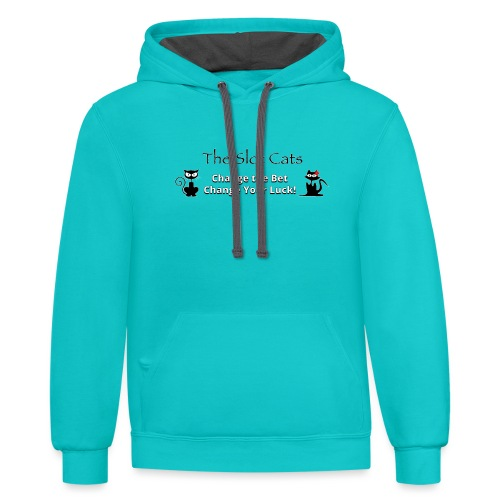 Change Your Bet Change Your Luck - Unisex Contrast Hoodie