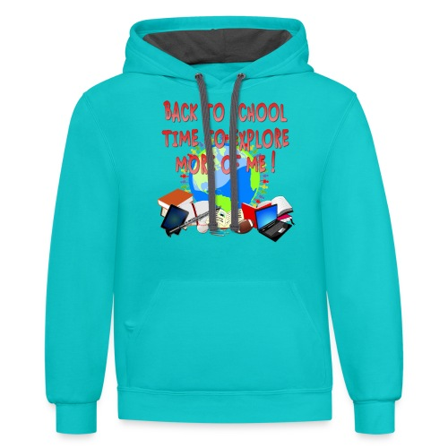 BACK TO SCHOOL, TIME TO EXPLORE MORE OF ME ! - Contrast Hoodie