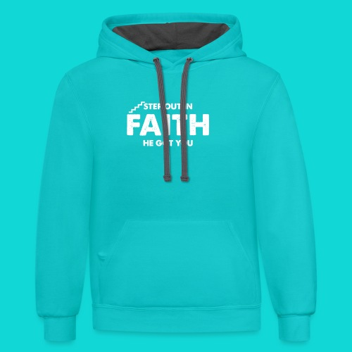 Step Out In Faith - Contrast Hoodie