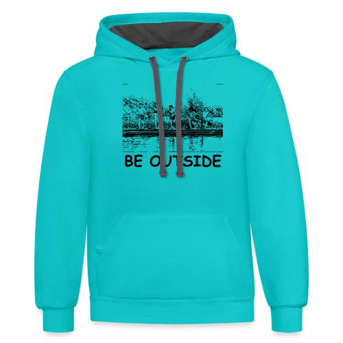 Be Outside - Unisex Contrast Hoodie