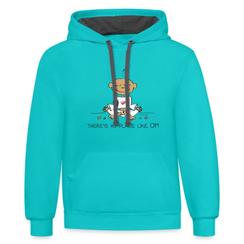 There is no place like OM - Unisex Contrast Hoodie