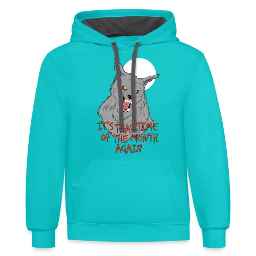 That Time of the Month - Contrast Hoodie