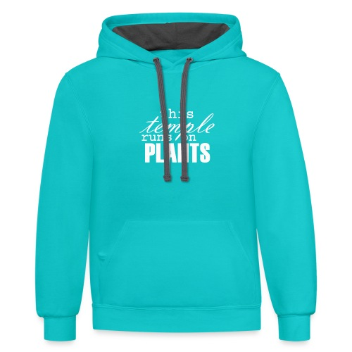 This temple runs on plants - Contrast Hoodie