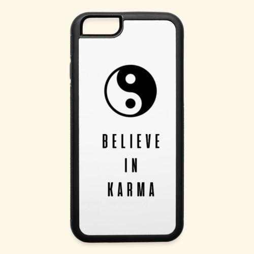 Believe in karma - iPhone 6/6s Rubber Case