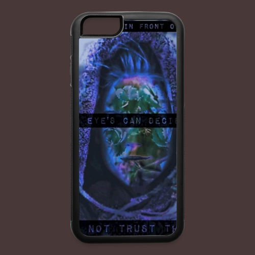 Dont Trust Your Eyes DropDedd Edit - iPhone 6/6s Rubber Case