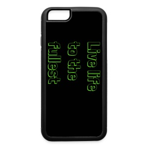 Live life to the fullest - iPhone 6/6s Rubber Case