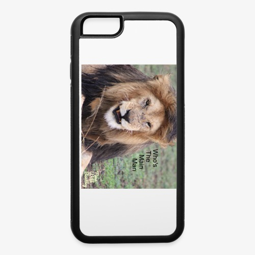 Who's The Main Man - iPhone 6/6s Rubber Case