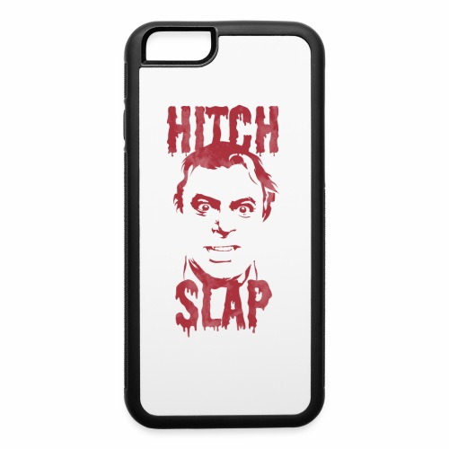 HitchSlap - iPhone 6/6s Rubber Case