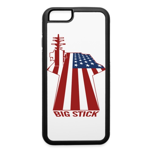 Big Stick Patriotic U.S. Aircraft Carrier - iPhone 6/6s Rubber Case