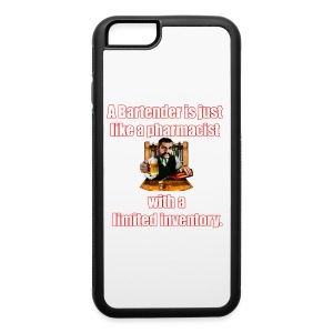 A Bartender is just like a pharmacist - iPhone 6/6s Rubber Case
