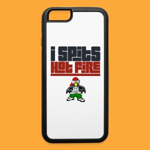 I Spits Hot Fire - iPhone 6/6s Rubber Case