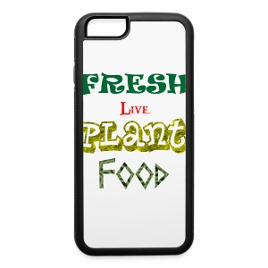 Fresh Live Plant Food - iPhone 6/6s Rubber Case