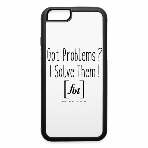 Got Problems? I Solve Them! - iPhone 6/6s Rubber Case