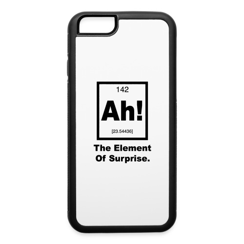 Ah The element of surprise - iPhone 6/6s Rubber Case