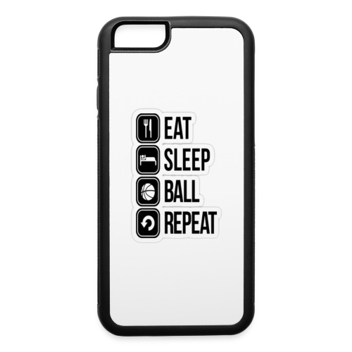Eat,sleep,ball,repeat - iPhone 6/6s Rubber Case