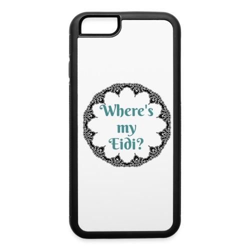 Where's my Eidi - iPhone 6/6s Rubber Case