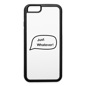 Just Whatever Logo - iPhone 6/6s Rubber Case