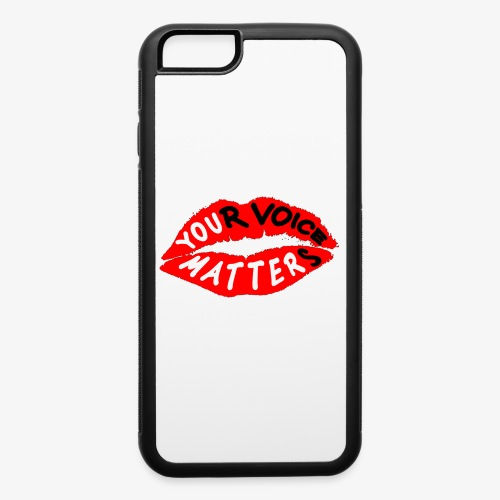 Your Voice Matters - iPhone 6/6s Rubber Case