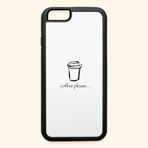 Coffee please.. - iPhone 6/6s Rubber Case