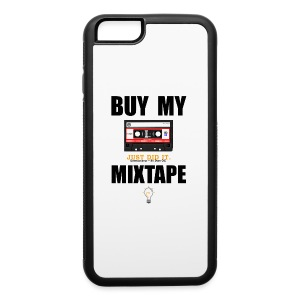 Buy My Mixtape - iPhone 6/6s Rubber Case