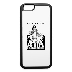 Make A Stand, Water is Life - iPhone 6/6s Rubber Case