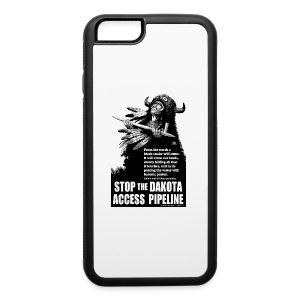 Stop the Dakota Access Pipe Line Prophecy - iPhone 6/6s Rubber Case