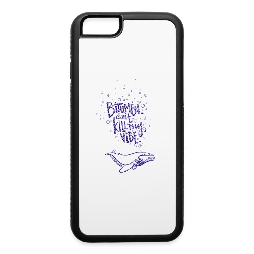 bitumen don't kill my vibe - navy - iPhone 6/6s Rubber Case