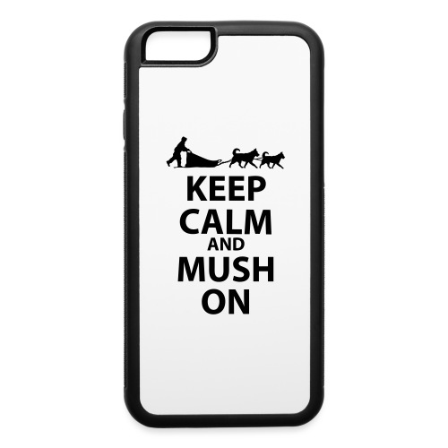 Keep Calm & MUSH On - iPhone 6/6s Rubber Case