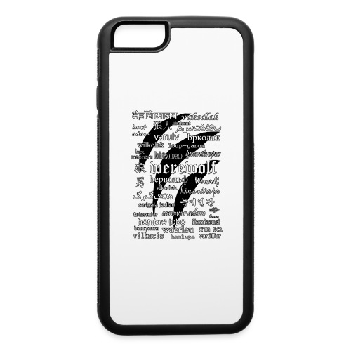Werewolf in 33 Languages - iPhone 6/6s Rubber Case