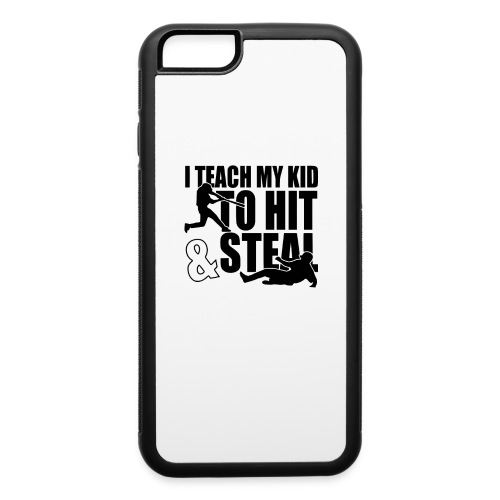 I Teach My Kid to Hit and Steal Baseball - iPhone 6/6s Rubber Case