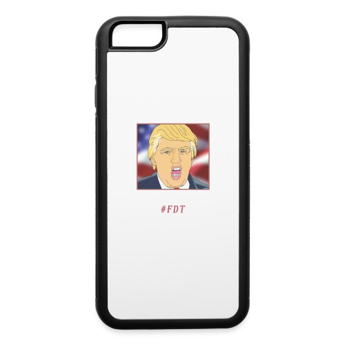Fuck Donald Trump! - iPhone 6/6s Rubber Case