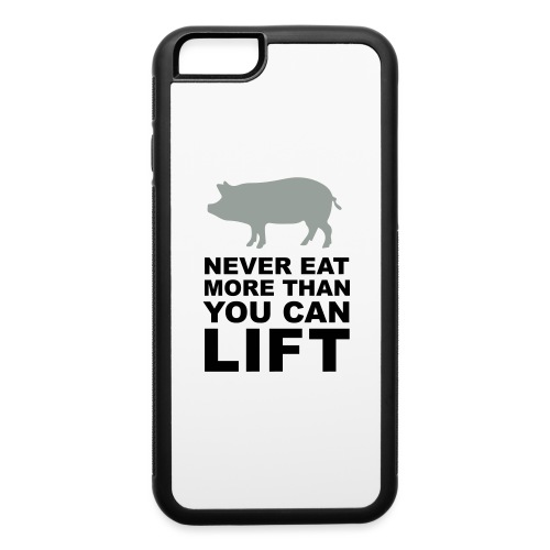 Never eat more than you can lift 2c (++) - iPhone 6/6s Rubber Case