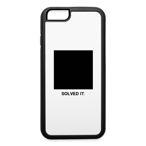 SOLVED IT (Accessories) - iPhone 6/6s Rubber Case