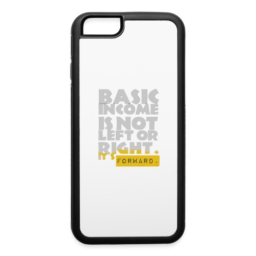 UBI is not Left or Right - iPhone 6/6s Rubber Case