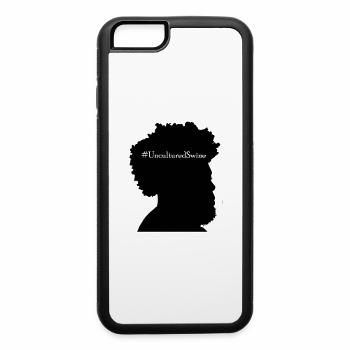 #UnculturedSwine - iPhone 6/6s Rubber Case