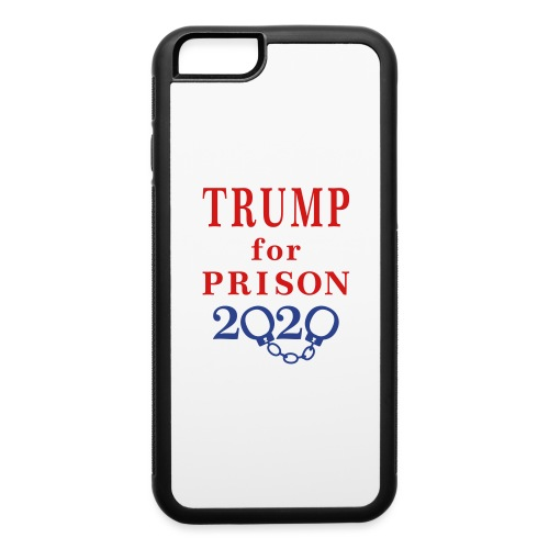 Trump for Prison 2020 T-shirts - iPhone 6/6s Rubber Case