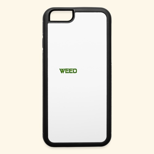 WEED IS ALL I NEED - T-SHIRT - HOODIE - CANNABIS - iPhone 6/6s Rubber Case