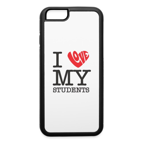 I Love My Students Women's T-Shirts - iPhone 6/6s Rubber Case