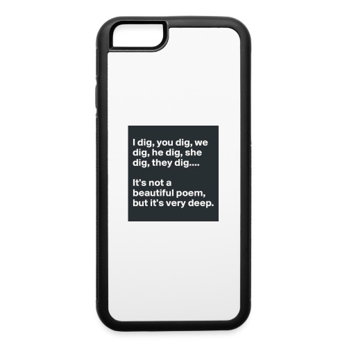 Beautiful funny poem - iPhone 6/6s Rubber Case