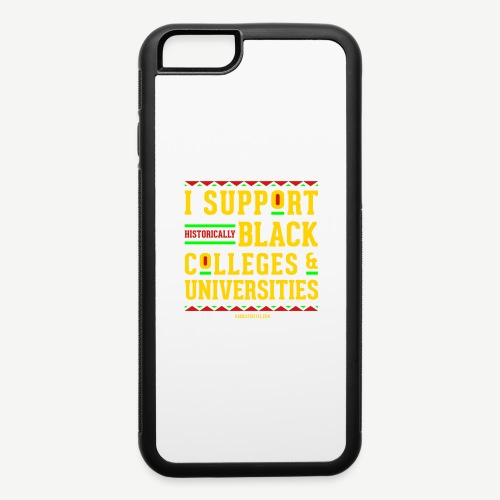 I Support HBCUs - iPhone 6/6s Rubber Case