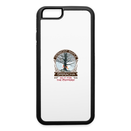 Vermont Maple Sriracha - iPhone 6/6s Rubber Case