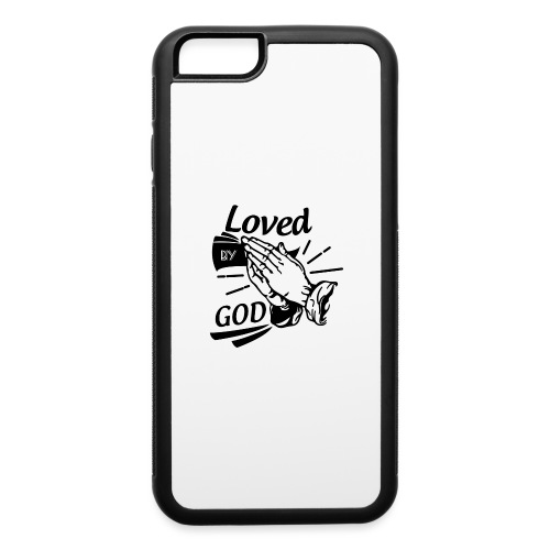 Loved By God (Black Letters) - iPhone 6/6s Rubber Case