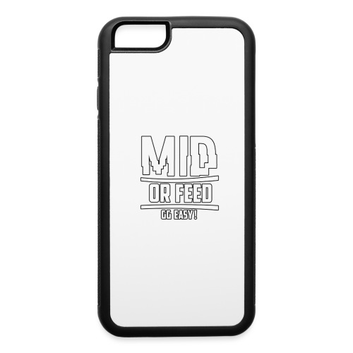 MID OR FEED - iPhone 6/6s Rubber Case