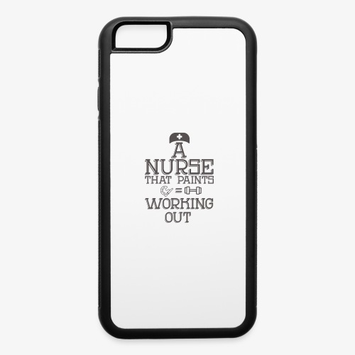 A nurse that paints is working out - iPhone 6/6s Rubber Case