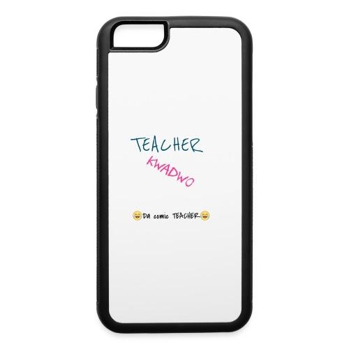 TEACHER KWADWO - iPhone 6/6s Rubber Case