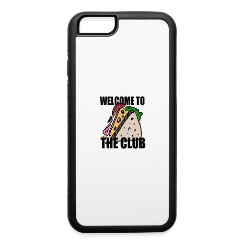 Welcome to the Club - iPhone 6/6s Rubber Case