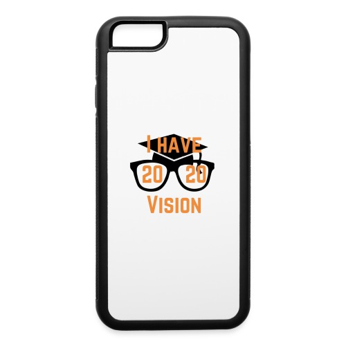Class of 2020 Vision - iPhone 6/6s Rubber Case